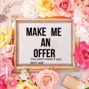 MAKE ME AN OFFER...🌼YOU HAVE NOTHING TO LOSE🌸🌺
